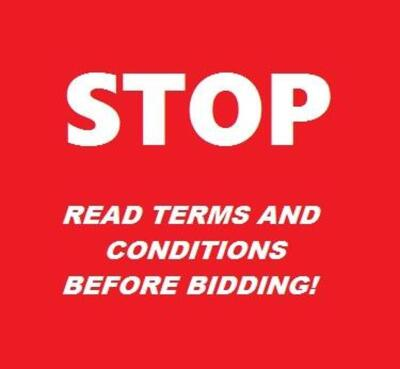 Please Read and Understand All terms and conditions before bidding!