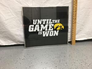 "Framed poster ""Until the game is won"" Iowa Hawkeyes Measures 17 x 19"